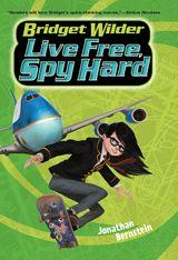Bridget Wilder #3: Live Free, Spy Hard