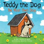 Teddy the Dog Hardcover  by Keri Claiborne Boyle