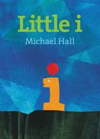 Little i Hardcover  by Michael Hall