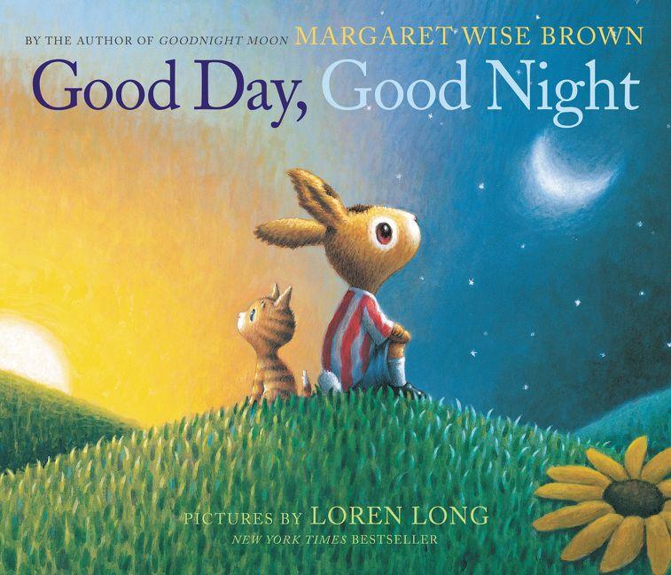 Good Day Good Night Margaret Wise Brown Hardcover