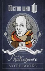 Doctor Who: The Shakespeare Notebooks eBook  by Justin Richards