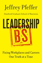 Book cover image: Leadership BS: Fixing Workplaces and Careers One Truth at a Time