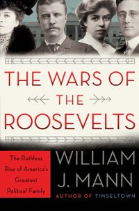 the-wars-of-the-roosevelts