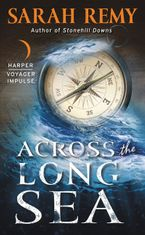 Across the Long Sea Paperback  by Sarah Remy