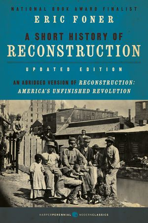 A Short History of Reconstruction book image