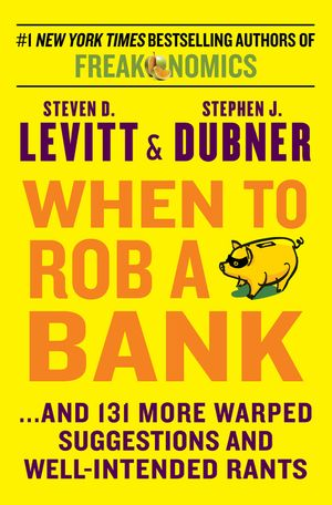 When to Rob a Bank book image