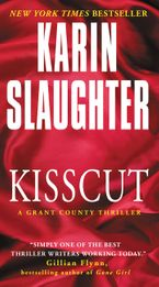 Kisscut Paperback  by Karin Slaughter