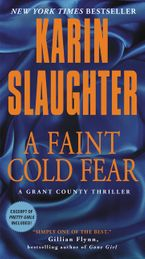 A Faint Cold Fear Paperback  by Karin Slaughter