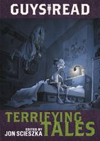 Guys Read: Terrifying Tales Paperback  by Jon Scieszka