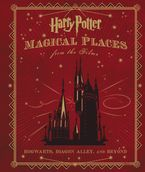 Harry Potter: Magical Places from the Films Hardcover  by Jody Revenson