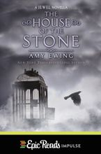 The House of the Stone eBook  by Amy Ewing