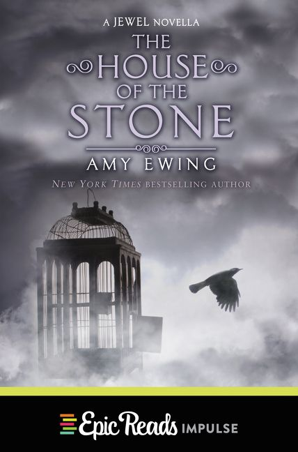 The House of the Stone - Amy Ewing - E-book