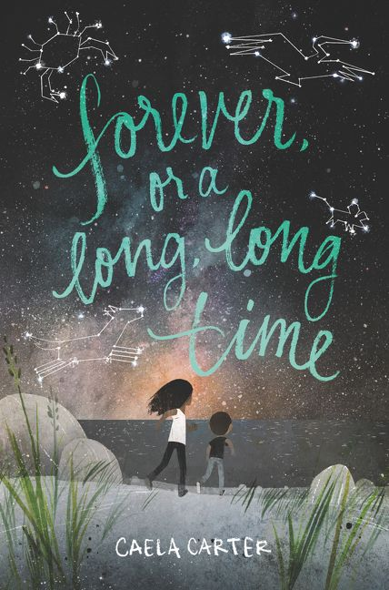 forever  or a long  long time - caela carter