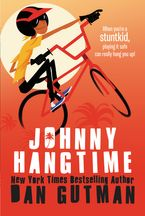 Johnny Hangtime Paperback  by Dan Gutman