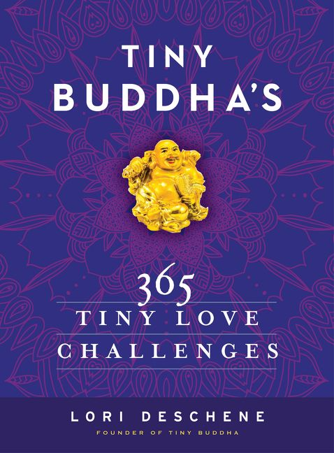 Tiny buddhas 365 tiny love challenges lori deschene ebook read a sample fandeluxe Choice Image