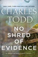 No Shred of Evidence Hardcover  by Charles Todd
