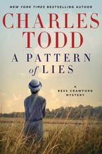 A Pattern of Lies Hardcover  by Charles Todd