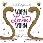 Worm Loves Worm Hardcover  by J. J. Austrian