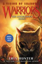 Warriors: A Vision of Shadows #1: The Apprentice's Quest Hardcover  by Erin Hunter