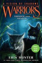 Warriors: A Vision of Shadows #2: Thunder and Shadow Hardcover  by Erin Hunter