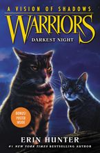 Warriors: A Vision of Shadows #4: Darkest Night Hardcover  by Erin Hunter