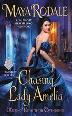 Chasing Lady Amelia Paperback  by Maya Rodale