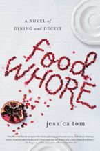 Food Whore Paperback  by Jessica Tom
