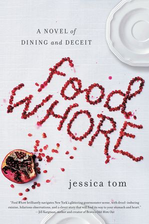 Food Whore: A Novel of Dining and Deceit Paperback  by