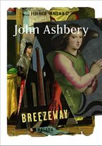 Breezeway Hardcover  by John Ashbery