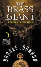 The Brass Giant Paperback  by Brooke Johnson