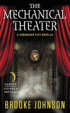 The Mechanical Theater eBook  by Brooke Johnson