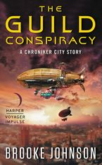 The Guild Conspiracy Paperback  by Brooke Johnson