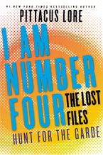 I Am Number Four: The Lost Files: Hunt for the Garde