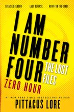 I Am Number Four: The Lost Files: Zero Hour Paperback  by Pittacus Lore