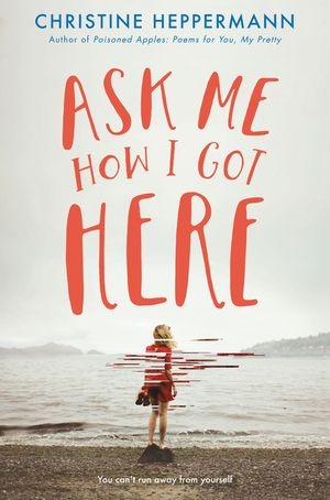 Ask Me How I Got Here book image