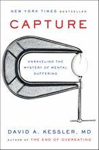 Capture Hardcover  by David A. Kessler M.D.
