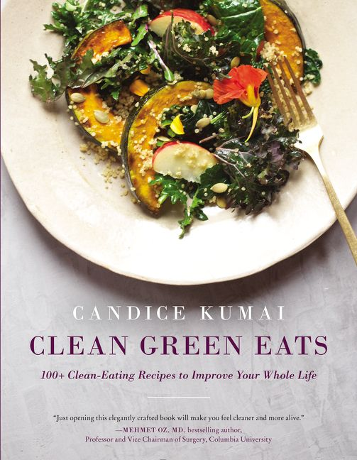 Book cover image: Clean Green Eats: 100+ Clean-Eating Recipes to Improve Your Whole Life