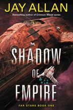 Shadow of Empire Paperback  by Jay Allan