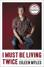 I Must Be Living Twice Hardcover  by Eileen Myles
