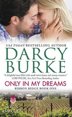 Only In My Dreams Paperback  by Darcy Burke