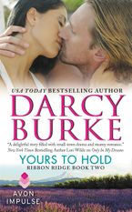 Yours to Hold Paperback  by Darcy Burke