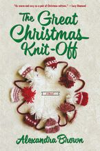 The Great Christmas Knit-Off Paperback  by Alexandra Brown