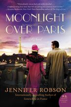 Moonlight Over Paris Paperback  by Jennifer Robson