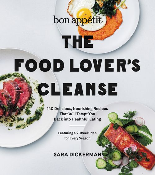 bon appetit the food lover 39 s cleanse sara dickerman hardcover. Black Bedroom Furniture Sets. Home Design Ideas
