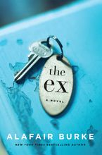The Ex Hardcover  by Alafair Burke
