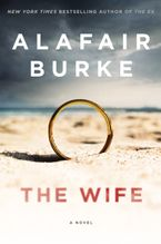 The Wife Hardcover  by Alafair Burke