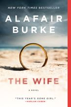 The Wife Paperback  by Alafair Burke