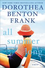All Summer Long Hardcover  by Dorothea Benton Frank
