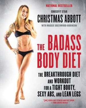 The Badass Body Diet book image