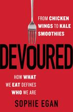 Devoured Hardcover  by Sophie Egan